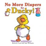 potty.training.book.no.more.diapers.for.ducky